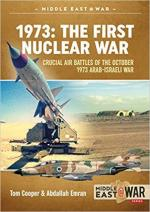 66052 - Emran-Cooper, A.-D. - 1973: The First Nuclear War. Crucial Air Battles of the October 1973 Arab-israeli War
