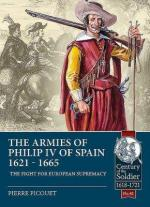 66061 - Picouet, P. - Armies of Philip IV of Spain 1621-1665. The Fight for European Supremacy (The)