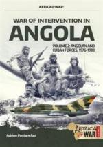 66076 - Fontanellaz-Cooper, A.-T. - War of Intervention in Angola. Vol 2: Angolan and Cuban Forces 1976-1983