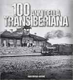 66097 - AAVV,  - 100 anni della Transiberiana