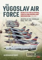 66101 - Radic, A. - Yugoslav Air Force in the Battles for Slovenia, Croatia and Bosnia and Herzegovina 1991-1992 Vol 1 (The)