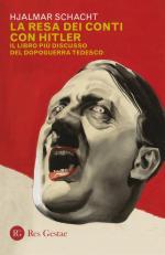 66130 - Schacht, J. - Resa dei conti con Hitler. Il libro piu' discusso del dopoguerra tedesco (La)