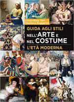 66173 - Toni-Ruggerini, G.-G. - Guida agli stili nell arte e nel costume. L'eta' moderna