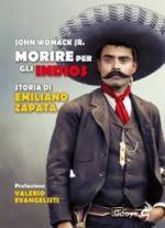 66175 - Womack, J. Jr - Morire per gli Indios. Storia di Emiliano Zapata