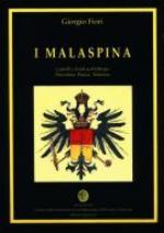 66186 - Fiori, G. - Malaspina. Castelli e feudi nell'Oltrepo Piacentino, Pavese, Tortonese (I)