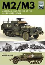 66233 - Jackson, R. - M2/M3. American Half-tracks of the Second World War - LandCraft 02