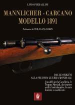 66265 - Pierallini-Zannol, L.-S. - Mannlicher-Carcano Modello 1891. Dalle origini alla Seconda Guerra Mondiale