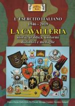66267 - Fassio-Ferri-Fossati-Lundari-Zampetti, F.-C.-I.-G.-G. - Esercito Italiano 1946-2019. La Cavalleria. Storia, araldica, uniformi, distintivi e medaglie
