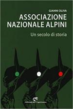 66309 - Oliva, G. - Associazione Nazionale Alpini. Un secolo di storia