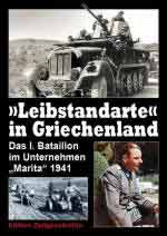 66337 - Radovic-Stiles, B.-M. cur - 'Leibstandarte' in Griechenland. Das I. Bataillon im Unternehmen 'Marita' 1941