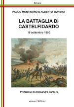 66340 - Montinaro-Morera, P.-A. - Battaglia di Castelfidardo. 18 Settembre 1860