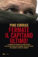 66370 - Corrias, P. - Fermate il capitano Ultimo!
