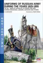 66372 - Viskovatov, A.V. - Uniforms of Russian Army during the years 1825-1855. Reign of Nicholas I Emperor of Russia 1825-1855 Vol. 8: Guards Dragoons, Lancers, Hussars and others