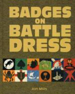 66390 - Mills, J. - Badges on Battledress. An Illustrated History of the Cloth Insignia Worn on Khaki and Jungle Green by Britain's Armed Forces 1939 to 1967 - 2 Volumi