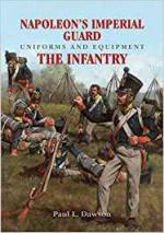 66396 - Dawson, P.L. - Napoleon's Imperial Guard Uniforms and Equipment: The Infantry