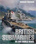 66410 - Friedman, N. - British Submarines in Two World Wars