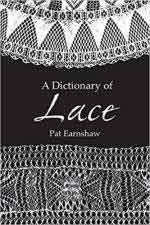 66455 - Earnshaw, P. - Dictionary of Lace (A)