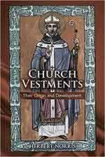 66456 - Norris, H. - Church Vestments. The Origins and Development