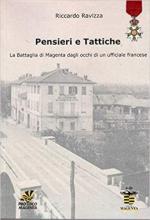 66460 - Ravizza, R. - Pensieri e tattiche. La battaglia di Magenta dagli occhi di un ufficiale francese
