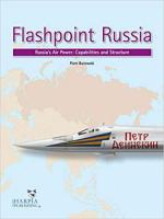 66484 - Butowski, P. - Flashpoint Russia. Russia's Air Power: Capabilities and Structure