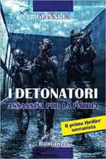 66485 - Gianni, C. - Detonatori. Assassini per la patria (I)