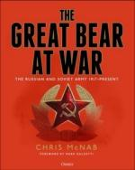 66567 - McNab-Galeotti, C.-M. - Great Bear at War. The Russian and Soviet Army 1917-Present (The)
