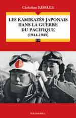66580 - Kessler, C. - Kamikazes Japonais dans la Guerre du Pacific 1944-1945 (Les)