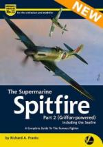 66591 - Franks, R.A. - Airframe and Miniature 13: Supermarine Spitfire Part 2: (Griffon-powered) including the Seafire