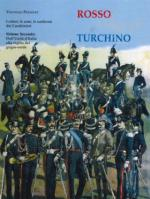 66597 - Pezzolet, V. - Rosso Argento e Turchino. I colori, le armi, le uniformi dei Carabinieri Vol 2: Dall'Unita' d'Italia alla vigilia del grigio-verde