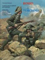 66598 - Pezzolet, V. - Rosso Argento e Turchino. I colori, le armi, le uniformi dei Carabinieri Vol 3: Dall'avvento del grigio-verde al Secondo Conflitto Mondiale