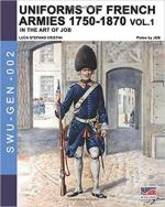 66605 - Cristini-Job, L.S. - Uniforms of French armies 1750-1870 in the Art of Job Vol 1