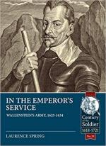 66611 - Spring, L. - In the Emperor's Service. Wallenstein's Army 1625-1634