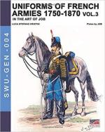 66617 - Cristini-Job, L.S. - Uniforms of French armies 1750-1870 in the Art of Job Vol 3