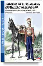 66619 - Viskovatov, A.V. - Uniforms of Russian Army during the years 1825-1855. Reign of Nicholas I Emperor of Russia 1825-1855 Vol 14: Irregular Troops, Flags and other Part 2