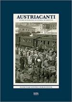66632 - Marcantoni-Postal, M.-G. - Austriacanti. Storia di persone, di guerra, di identita'