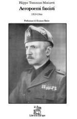 66654 - Marinetti, F.T. - Aeropoemi fascisti 1919-1944