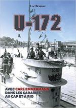 66719 - Braeuer, L. - U-172. Avec Carl Emmermann dans les Caraibes au cap et a Rio (Le)