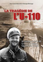66722 - Maurette-Bernage, J.L.-G. - Tragedie de l'U-110. En Espagne avec l'U-30. La prise de l'Enigma. Captivite' au Canada (La)