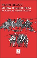 66742 - Belloc, H. - Storia d'Inghilterra Vol 1: Dai romani alla regina Elisabetta