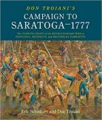 66763 - Troiani-Huntington, D.-T. - Don Troiani's Campaign to Saratoga 1777. The Turning Point of the Revolutionary War in Paintings, Artifacts, and Historical Narrative
