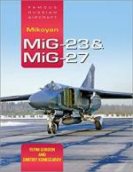 66792 - Gordon-Komissarov, Y.-D. - Mikoyan MiG-23 and MiG-27. Famous Russian Aircraft