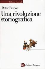 66801 - Burke, P. - Rivoluzione storiografica (Una)