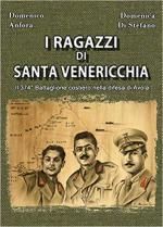 66815 - Anfora-Di Stefano, D.-D. - Ragazzi di Santa Venericchia. il 374. Battaglione costiero nella difesa di Avola (I)