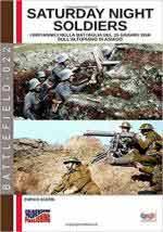 66869 - Acerbi, E. - Saturday Night Soldiers. I britannici nella Battaglia del 15 giugno 1918 sull'Altopiano di Asiago
