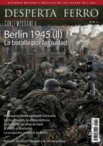 66897 - Desperta, Cont. - Desperta Ferro - Contemporanea 39 Berlin 1945 (II) La batalla por la ciudad