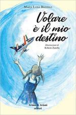 66916 - Bozzolo, M.L. - Volare e' il mio destino (Il)