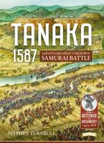 66940 - Turnbull, S. - Tanaka 1587. Japan's Greatest Unknown Samurai Battle