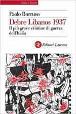 66980 - Borruso, P. - Debre Libanos 1937. Il piu' grave crimine di guerra dell'Italia