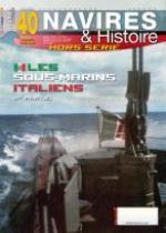 67087 - Alloin, R. - HS Navires&Histoire 40: Les Sous-marins italiens 1ere Partie