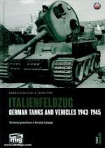 67089 - Guglielmi, D. - Italienfeldzug Vol 1: German Tanks and Vehicles 1943-1945